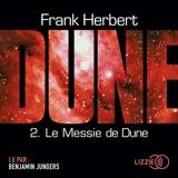 Le cycle de Dune Tome 2 - Le messie de Dune - Format MP3 - 9791036603822 - 20,99 €