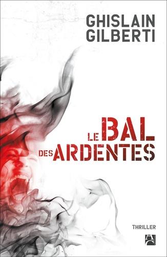 Le bal des ardentes - 9782380821123 - 5,99 €