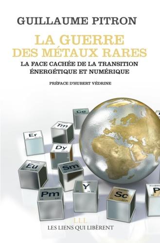 La guerre des métaux rares - Format ePub - 9791020905789 - 8,49 €