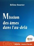 Mission des âmes dans l'au-delà - 9789782357854 - 8,99 €