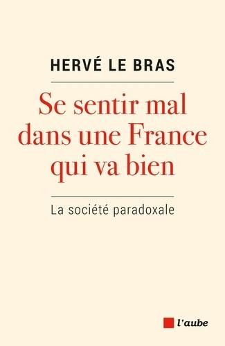 Se sentir mal dans une France qui va bien - Format ePub - 9782815934084 - 15,99 €