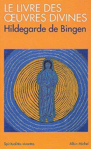 Le Livre des oeuvres divines - Format ePub - 9782226224316 - 9,49 €