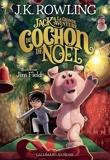 Jack et la grande aventure du cochon de Noël - Format ePub - 9782075163071 - 14,99 €