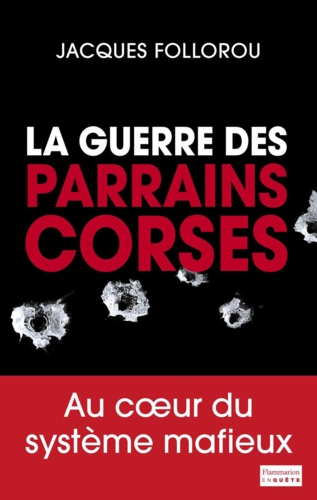 La guerre des parrains corses - Format ePub - 9782081296268 - 6,99 €