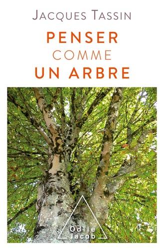 Penser comme un arbre - Format ePub - 9782738144379 - 11,99 €