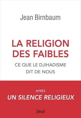 La religion des faibles - Format ePub - 9782021346503 - 13,99 €