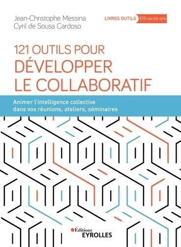 121 outils pour développer le collaboratif - 9782212101355 - 14,99 €