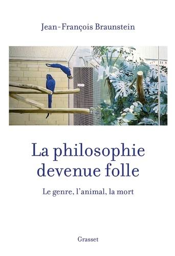 La philosophie devenue folle - Format ePub - 9782246811947 - 14,99 €