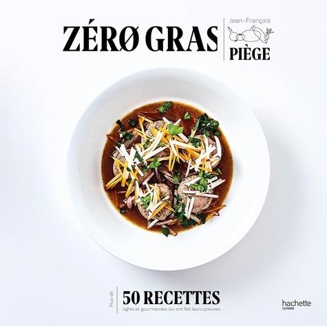 Zéro gras - 9782011172686 - 14,99 €
