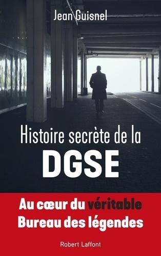 Histoire secrète de la DGSE - Format ePub - 9782221246283 - 9,99 €