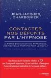 Contacter nos défunts par l'hypnose - Format ePub - 9782813217158 - 13,99 €