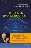Devenir hyperconscient - Format ePub - 9782813221834 - 12,99 €