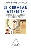 Le cerveau attentif - Format ePub - 9782738194961 - 11,99 €