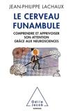 Le cerveau funambule - Format ePub - 9782738165381 - 9,99 €
