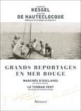 Grands reportages en mer Rouge - Format ePub - 9782081502581 - 18,99 €
