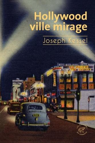 Hollywood, ville mirage - Format ePub - 9782373852202 - 11,99 €