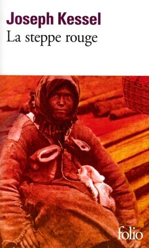 La steppe rouge - Format ePub - 9782072583476 - 6,49 €