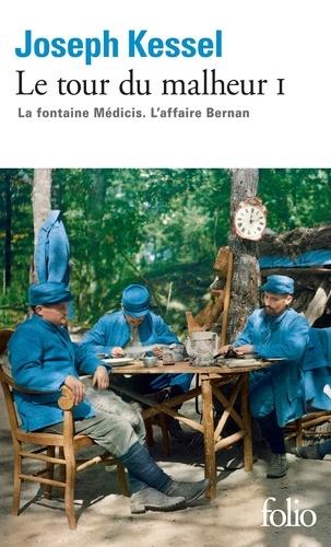 Le tour du malheur Tome 1 - La fontaine Médicis. L'affaire Berman - Format ePub - 9782072584077 - 9,99 €