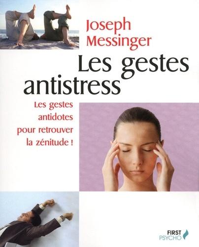 FIRST PSYCHO - Les gestes antistress - Format ePub - 9782754052917 - 5,49 €