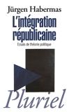 L'intégration républicaine - Format ePub - 9782818504574 - 7,99 €