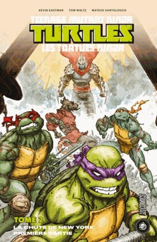 Teenage Mutant Ninja Turtles - La Chute de New York - Première partie - 9782378870249 - 9,99 €