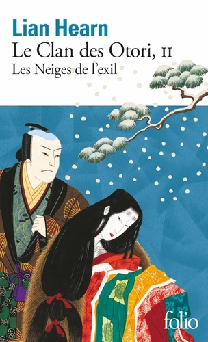 Le Clan des Otori Tome 2 - Les Neiges de l'exil - Format ePub - 9782072472480 - 8,49 €