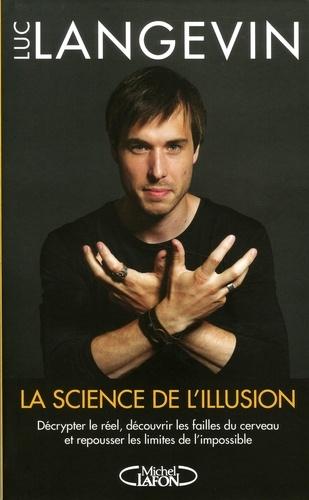 La science de l'illusion - Format ePub - 9782749935799 - 12,99 €