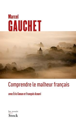 Comprendre le malheur français - Format ePub - 9782234075221 - 8,99 €