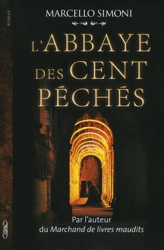 La saga du codex Millenarius Tome 1 - L'abbaye des cent péchés - Format ePub - 9782749931593 - 9,99 €