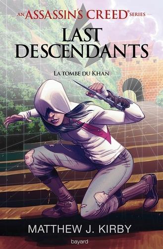 An Assassin's Creed series © Last descendants, Tome 02 - Format ePub - 9782747090476 - 11,99 €