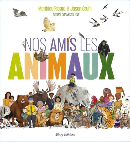 Nos amis les animaux - 9782370733603 - 6,99 €
