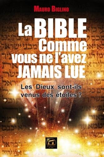 La Bible comme vous ne l'avez jamais lue - 9782362770357 - 14,99 €