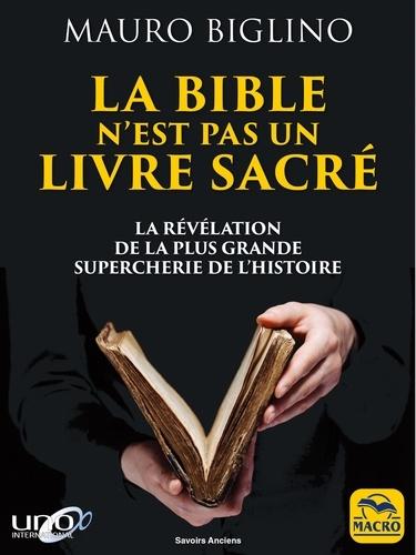 La Bible n'est pas un livre sacré - 9788828502456 - 11,99 €