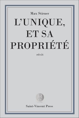 L'Unique et sa propriété - 9782367530505 - 0,99 €
