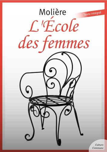 L'École des femmes - 9782363074744 - 1,99 €