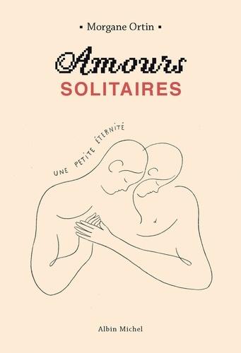 Amours solitaires - Format ePub - 9782226448613 - 6,99 €