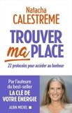 Trouver ma place - Format ePub - 9782226469229 - 13,99 €