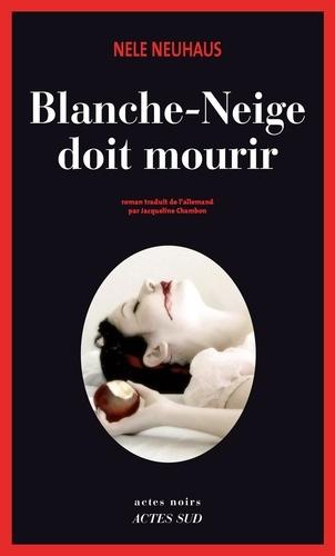Blanche-Neige doit mourir - Format ePub - 9782330014513 - 9,99 €