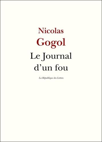 Le Journal d'un fou - 9782824901466 - 2,99 €