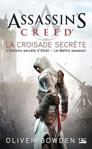 Assassin's Creed Tome 3 - La croisade secrète - 9782820503688 - 5,99 €