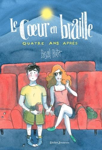 Le Coeur en braille, Quatre ans après - Format ePub - 9782278078387 - 9,99 €