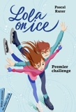 Lola on Ice, Premier challenge - Format ePub - 9782278099023 - 9,49 €