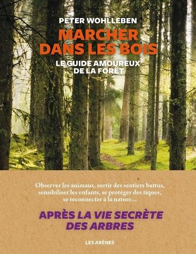 Marcher dans les bois - Format ePub - 9791037504203 - 18,99 €