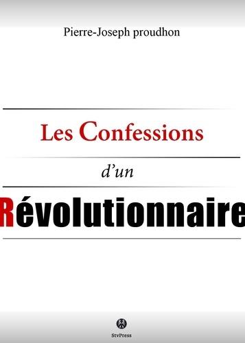 Les confessions d'un révolutionnaire - 9782367530321 - 0,99 €