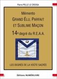 Mémento 14e degré du R.E.A.A - Format ePub - 9782366321180 - 12,99 €