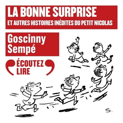 La bonne surprise et autres histoires inédites du Petit Nicolas - Format MP3 - 9782075008631 - 9,99 €