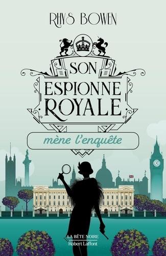 Son espionne royale Tome 1 - Son espionne royale mène l'enquête - Format ePub - 9782221242797 - 4,99 €