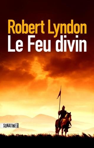 Le feu divin - Format ePub - 9782355844928 - 9,99 €