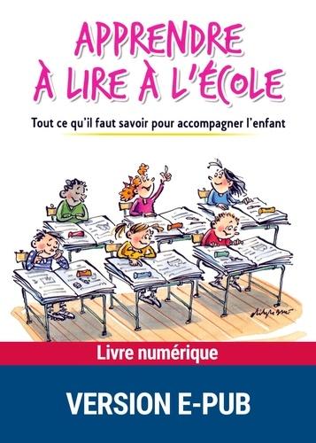 Apprendre à lire à l'école - Format ePub - 9782725664194 - 4,49 €