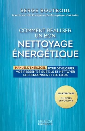 Comment réaliser un bon nettoyage énergétique - Format ePub - 9782702918661 - 13,99 €
